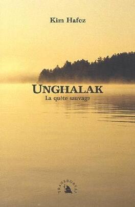 Couverture du livre : Unghalak, la quête sauvage