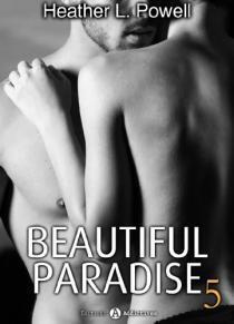 Couverture du livre : Beautiful Paradise, Tome 5