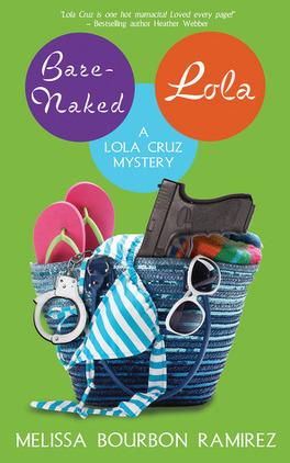 Couverture du livre : Lola Cruz Mystery, Tome 3 : Bare-Naked Lola