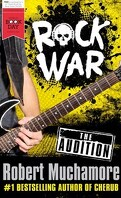 Rock War - The Audition