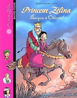 Couverture du livre : Princesse Zélina, tome 9 : Panique à Obéron !