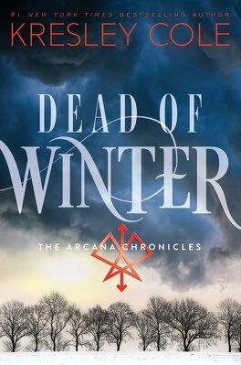 Couverture du livre : Chroniques des Arcanes, Tome 3 : Dead of Winter
