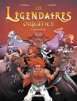 Couverture du livre : Les Légendaires : Origines, Tome 3 : Gryfenfer