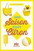 Une saison goût citron, Tome 1