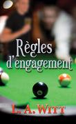 Règles d'Engagement, Tome 1