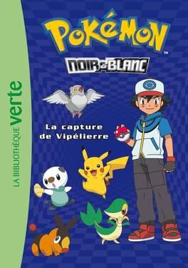 Couverture du livre : Pokémon - La capture de Vipélierre
