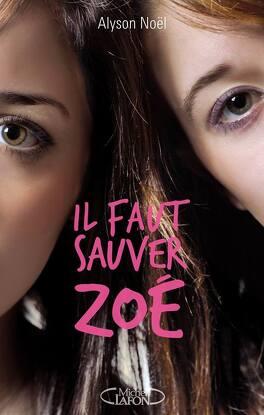 Couverture du livre : Il faut sauver Zoé