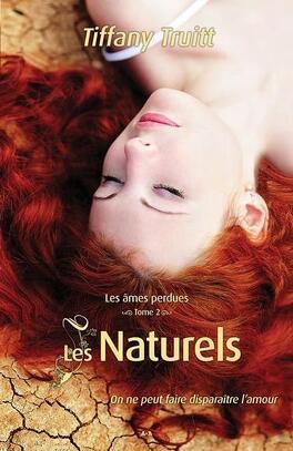 Couverture du livre : Les Âmes Perdues, Tome 2 : Les Naturels