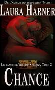 Le ranch de Willow Springs Tome 3 : Chance