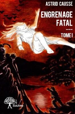 Couverture du livre : Engrenage Fatal, Tome 1