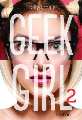 Couverture du livre : Geek Girl, Tome 2 : En marge du podium