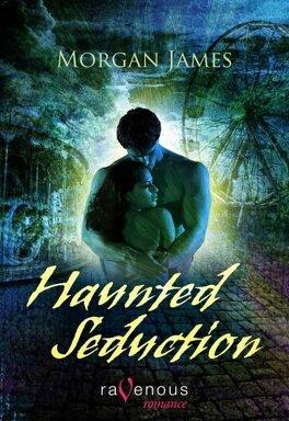 Couverture du livre : Haunted Seduction