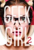 Geek Girl, Tome 2 : En marge du podium