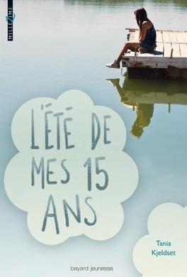 Couverture du livre : L'été de mes quinze ans