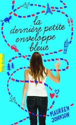 Couverture du livre : La dernière petite enveloppe bleue