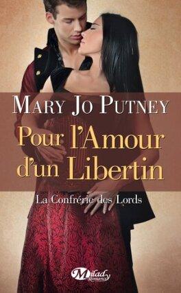 Couverture du livre : La Confrérie des Lords, Tome 3 : Pour l'amour d'un libertin
