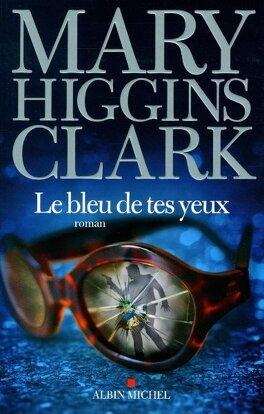 Couverture du livre : Le Bleu de tes yeux