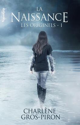 Couverture du livre : Les Originels, Tome 1 : La Naissance