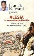 Alésia : La supercherie dévoilée