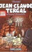 Jean-Claude Tergal, tome 8 : l'amant lamentable