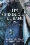 couverture Les Chroniques de Bane, Tome 5: L'Origine de L'Hôtel Dumort