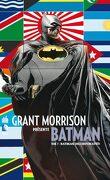 Batman - Grant Morrison présente : Tome 7 - Batman Incorporated
