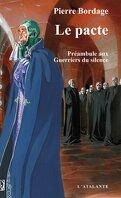 Les Guerriers du silence, Tome 0 : Le pacte