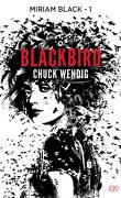 Miriam Black, tome 1 : Blackbird