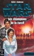 Star Wars - L'académie Jedi, Tome 3 : Les champions de la Force