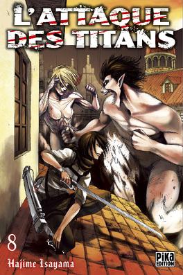 Couverture du livre : L'Attaque des Titans, Tome 8