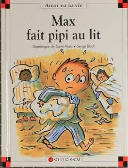 Couverture du livre : Max fait pipi au lit