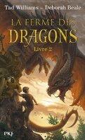 La Ferme des dragons, Livre 2