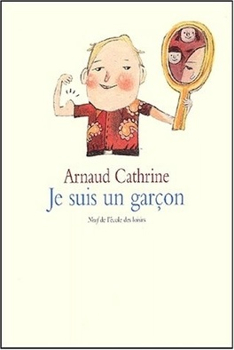 Couverture du livre : Je suis un garçon