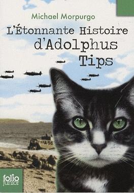 Couverture du livre : L'Etonnante Histoire d'Adolphus Tips