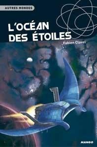 Couverture du livre : L'Océan des étoiles