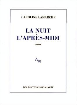 Couverture du livre : La nuit l'après-midi