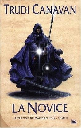 Couverture du livre : La Trilogie du Magicien Noir, Tome 2 : La Novice
