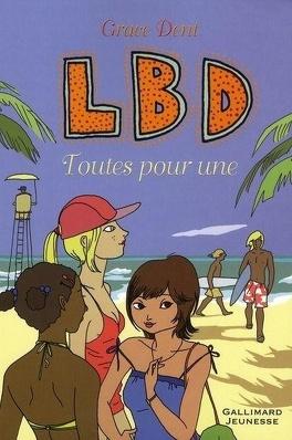 Couverture du livre : LBD toutes pour une
