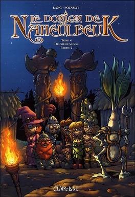 Couverture du livre : Le Donjon de Naheulbeuk, Tome 4 : Deuxième saison : Partie 2