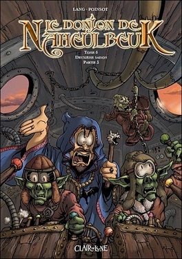 Couverture du livre : Le Donjon de Naheulbeuk, Tome 5 : Deuxième saison : Partie 3