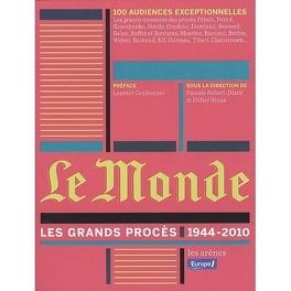 Couverture du livre : Le Monde : les grands procès (1944-2010)