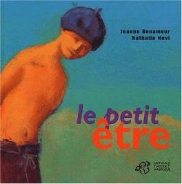 Couverture du livre : Le petit être