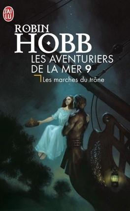 Couverture du livre : Les Aventuriers de la mer, Tome 9 : Les Marches du trône