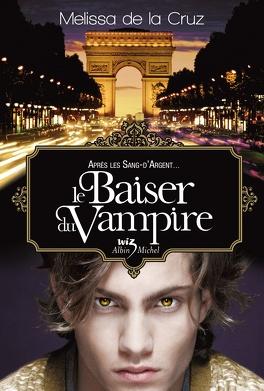 Couverture du livre : Les Vampires de Manhattan, Tome 4 : Le Baiser du vampire