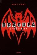 Dracula, Tome 1 : L'Héritier