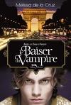 Les Vampires de Manhattan, Tome 4 : Le Baiser du vampire
