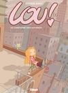 Lou !, Tome 3 : Le cimetière des autobus