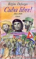 La Bicyclette bleue, Tome 7 : Cuba libre !
