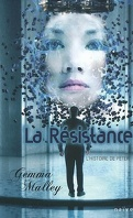 La Déclaration, Tome 2 : La Résistance