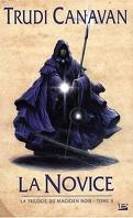 La Trilogie du Magicien Noir, Tome 2 : La Novice